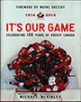 Je to na�e hra (It`s our game): 1914-2014