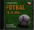 Fotbal to je hra (audio CD)