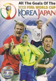 DVD All The Goals Of The 2002 FIFA WORLD CUP